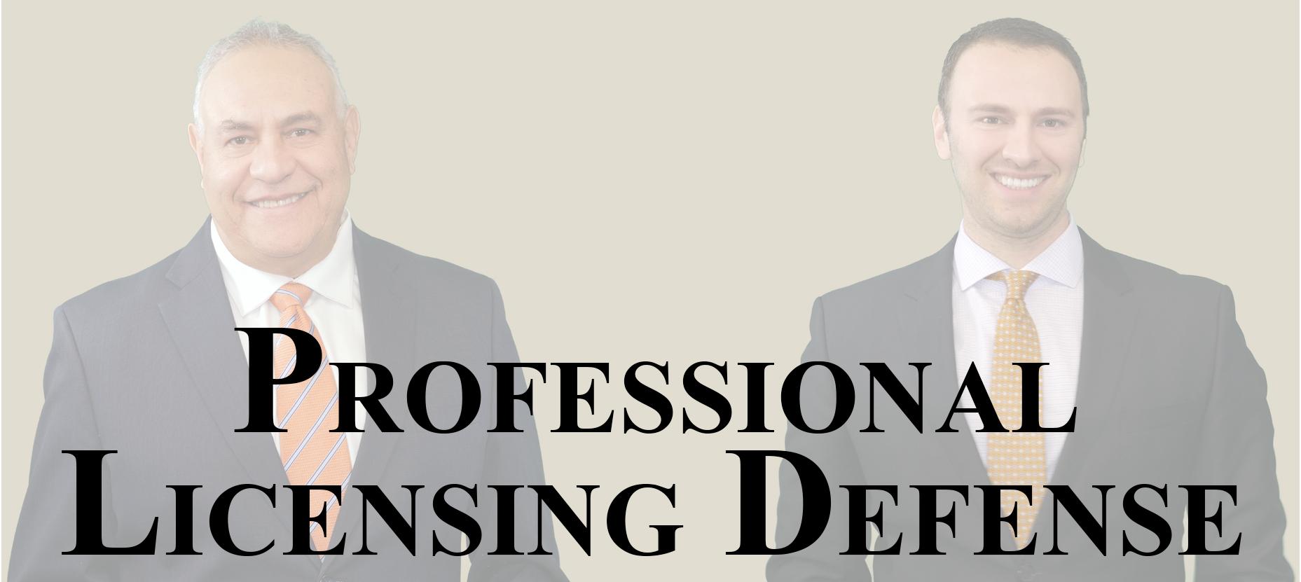 Professional Licensing Defense